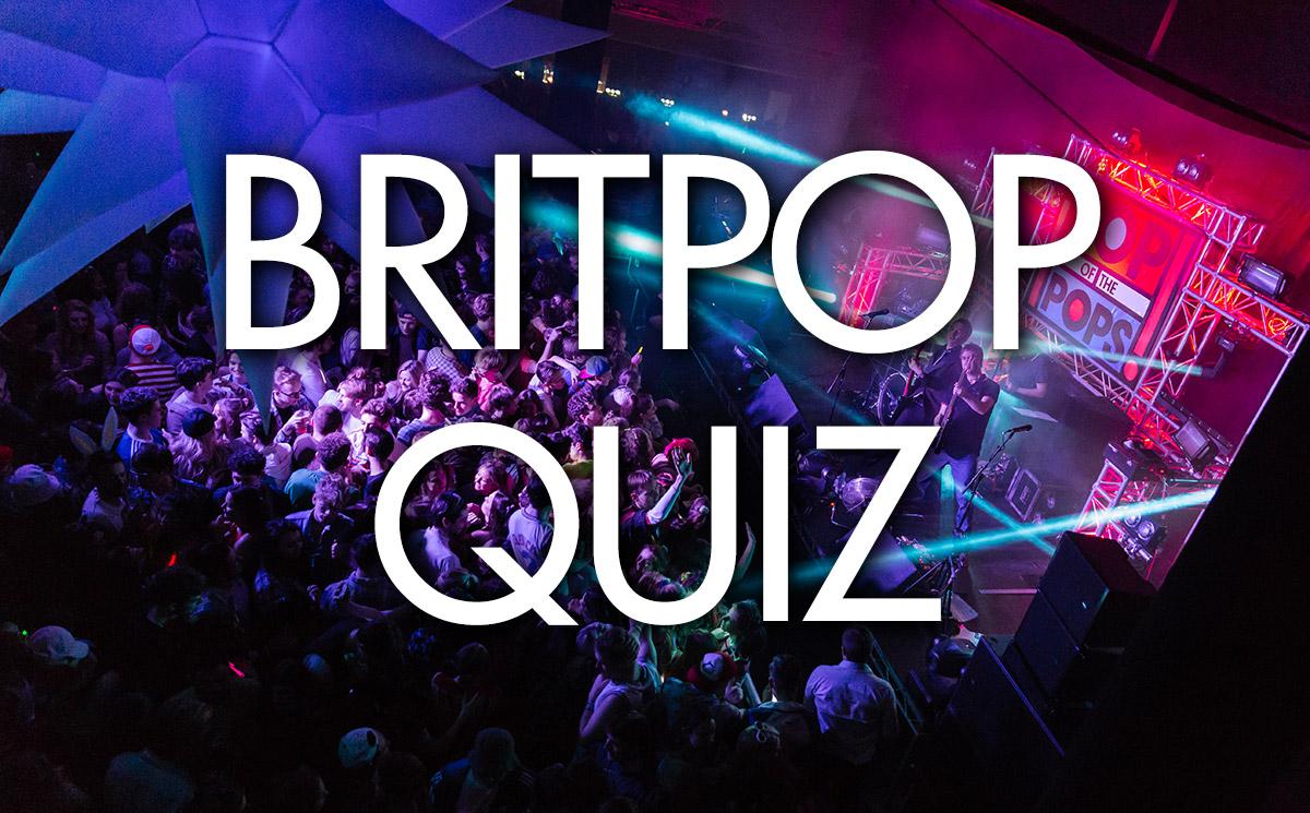 Britpop Quiz
