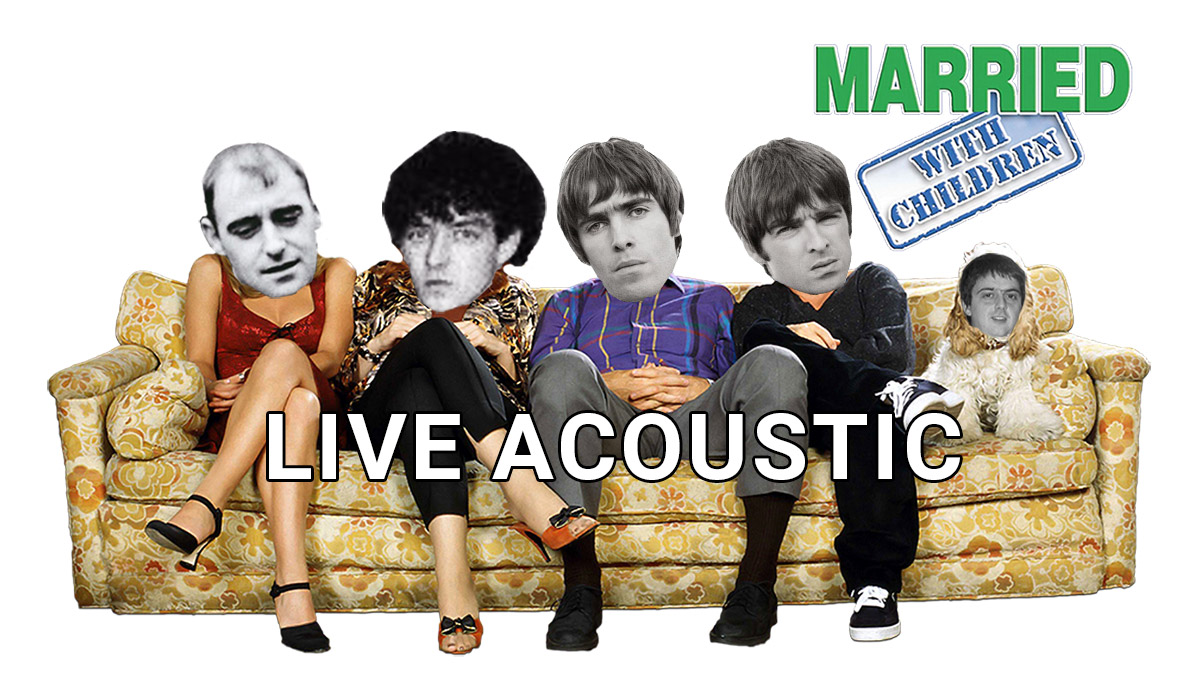 Married With Children Oasis Cover Version Video Acoustic Britpop Tribute Band